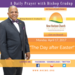 Monday April 17 2017 A Daily Prayer with Bishop Crudup -The Day. after Easter -