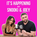 It's Happening with Snooki & Joey