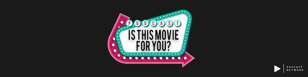Is This Movie For You?