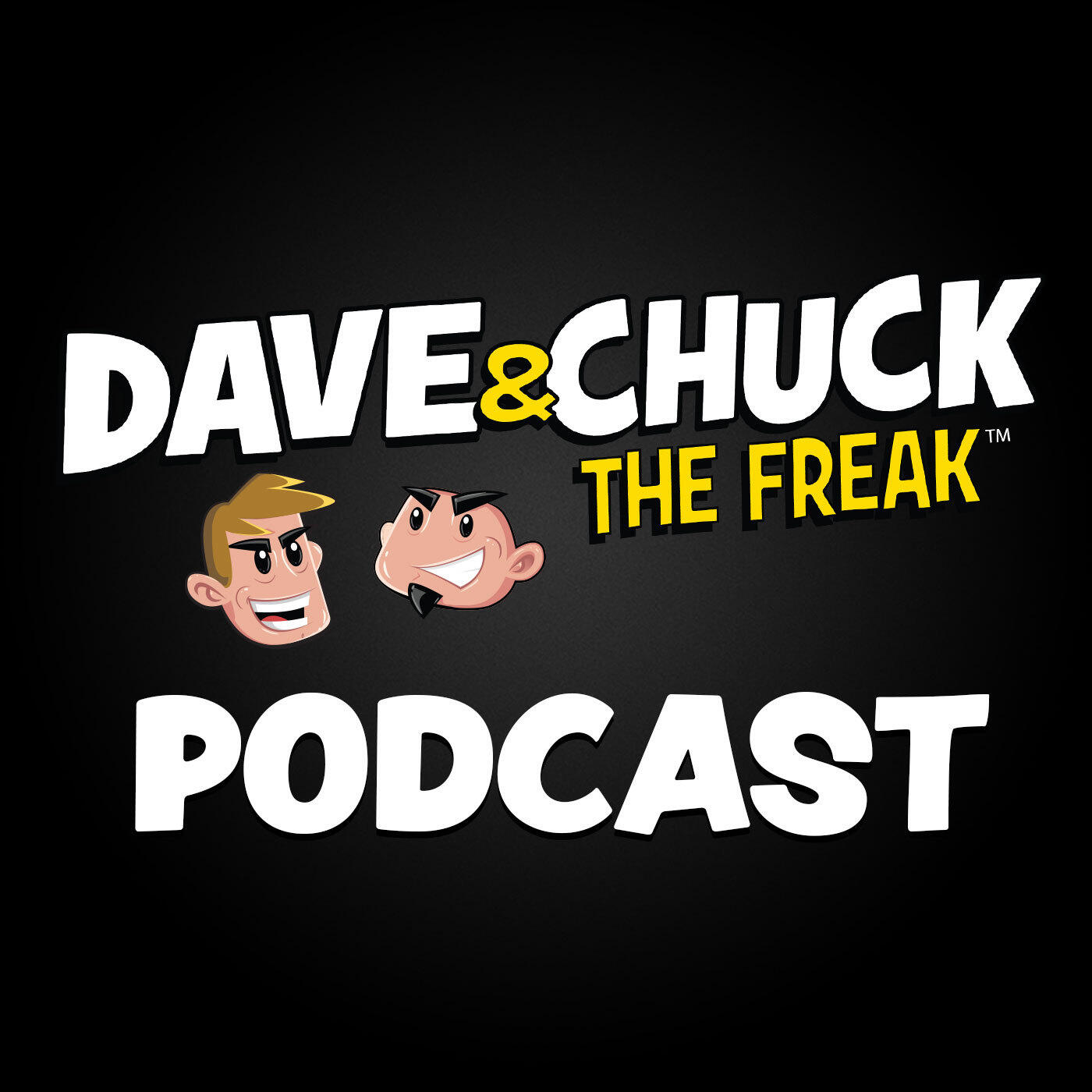110b7409a9 Dave   Chuck the Freak Podcast by Beasley Media Group on Apple Podcasts