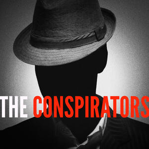 The Conspirators Podcast