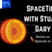 SpaceTime with Stuart Gary S20E61 AB HQ