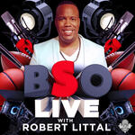BSO Live with Robert Littal