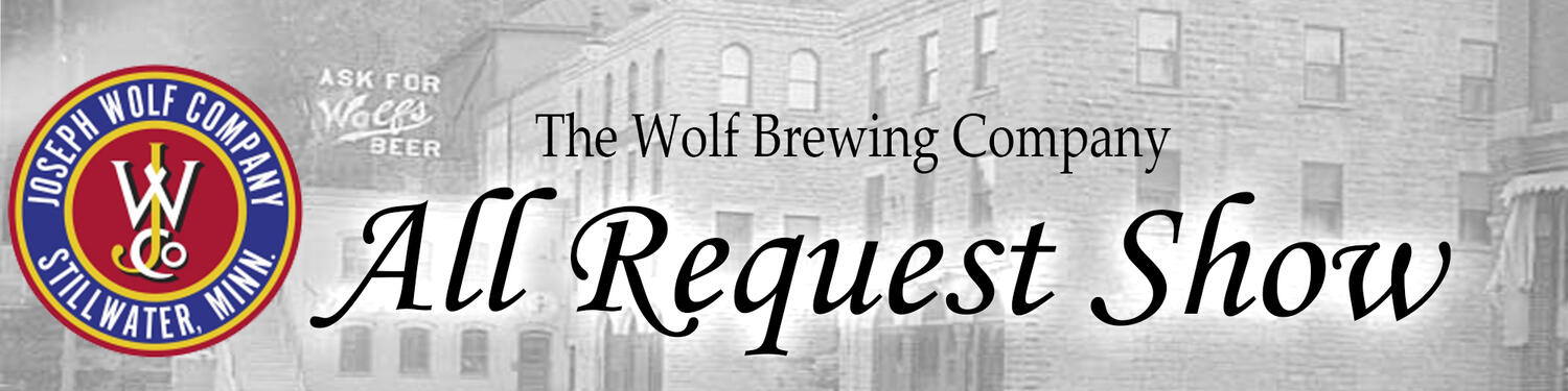 The Wolf Brewing Company All Request Show