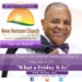 Friday May 12 2017 A Daily Prayer with Bishop Crudup -What a Friday It Is -