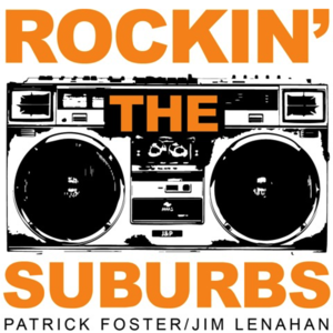 Image result for rockin the suburbs podcast