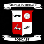 Arsenal Gentleman's Podcast