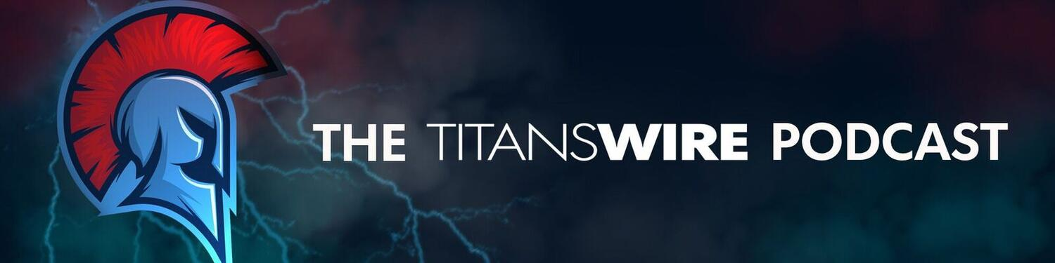 The Titans Wire Podcast