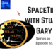 SpaceTime with Stuart Gary S20E65 AB HQ