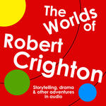 The Worlds of Robert Crighton