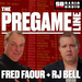 The Pregame Line with Fred Faour and RJ Bell