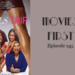 Movies First 245 Girl s Trip AB HQ