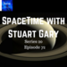SpaceTime with Stuart Gary S20E72 AB HQ