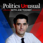 Politics Unusual with Joe Toohey