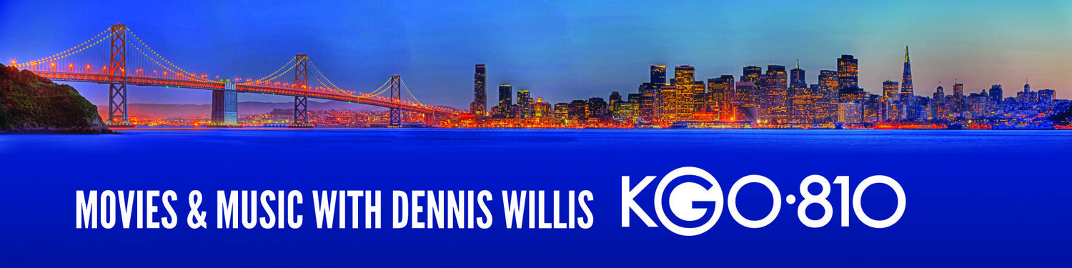 Movies & Music with Dennis Willis
