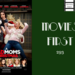 Movies First 293 Bad Moms 2 AB HQ