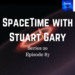 SpaceTime with Stuart Gary S20E87 AB HQ