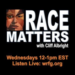 Race Matters with Cliff Albright