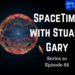 SpaceTime with Stuart Gary S20E88 AB HQ