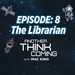 ANOTHER THINK COMING EPISODE 8