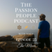 Passion People Podcast Covers