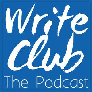 Write Club The Podcast | For Aspiring Writers, Published Authors & Readers Everywhere