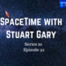 SpaceTime with Stuart Gary S20E92 AB HQ