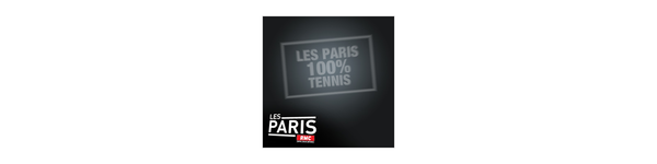 Les Paris RMC 100% Tennis