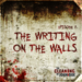 True Crime Podcast - The Writing on the Walls 007