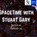 SpaceTime with Stuart Gary S20E94 AB HQ