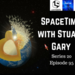 SpaceTime with Stuart Gary S20E95 AB HQ
