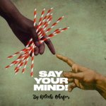 Say Your Mind