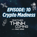 Another think Coming Ep 10