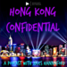 Hong Kong Confidential - for facebook