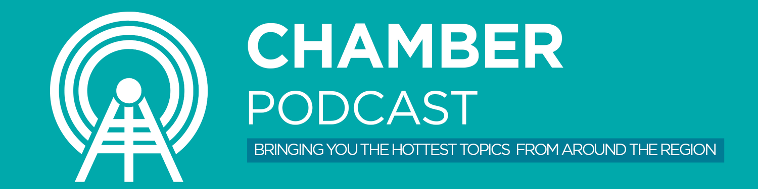 Chamber Podcast