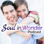 The Soul In Wonder Podcast