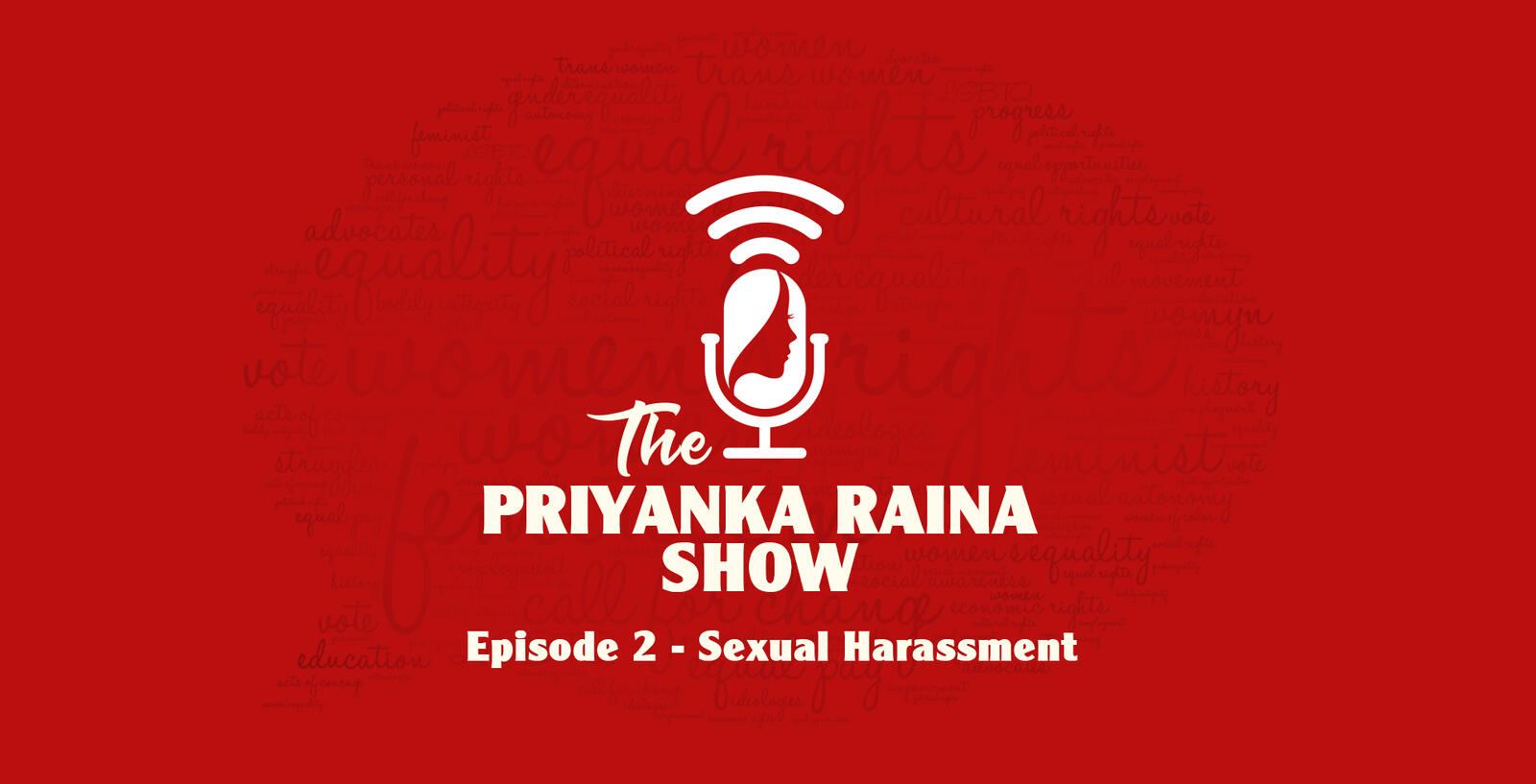 2: Rj Priyanka Raina talks about Sexual Harassment