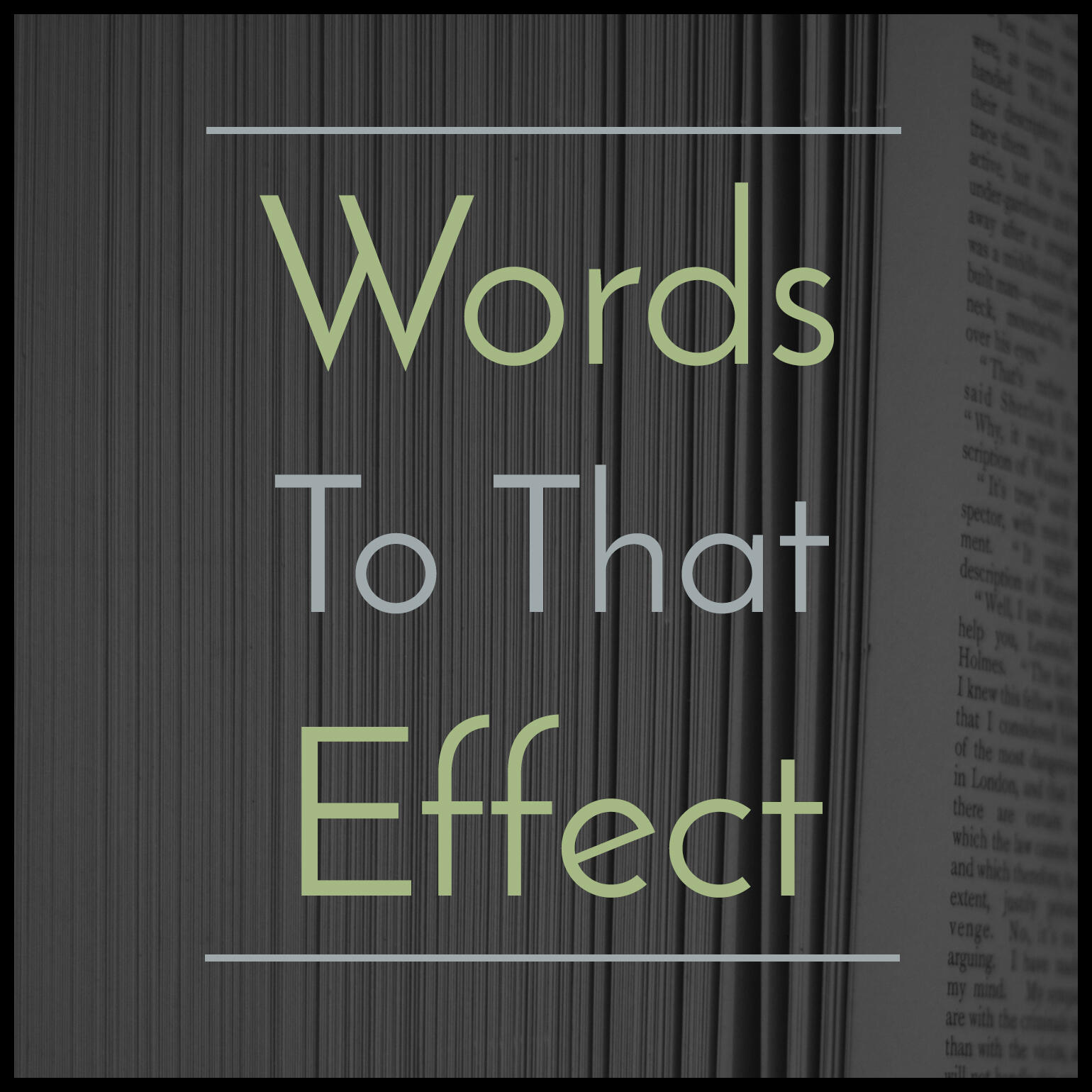 words to that effect