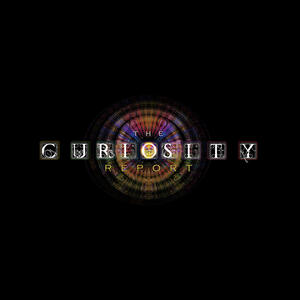 The Curiosity Report