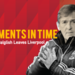 moments in time dalglish