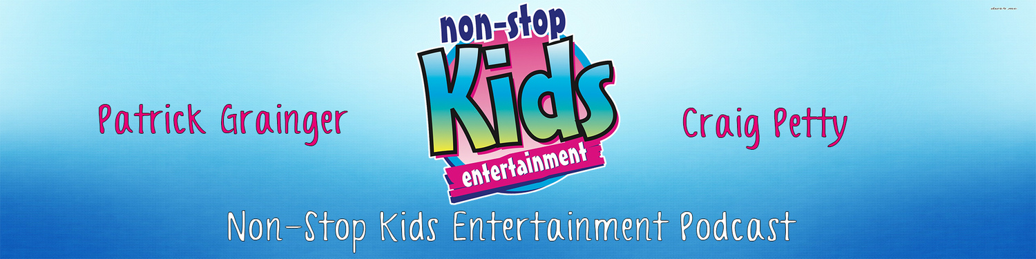 The Non Stop Kids Entertainment Podcast