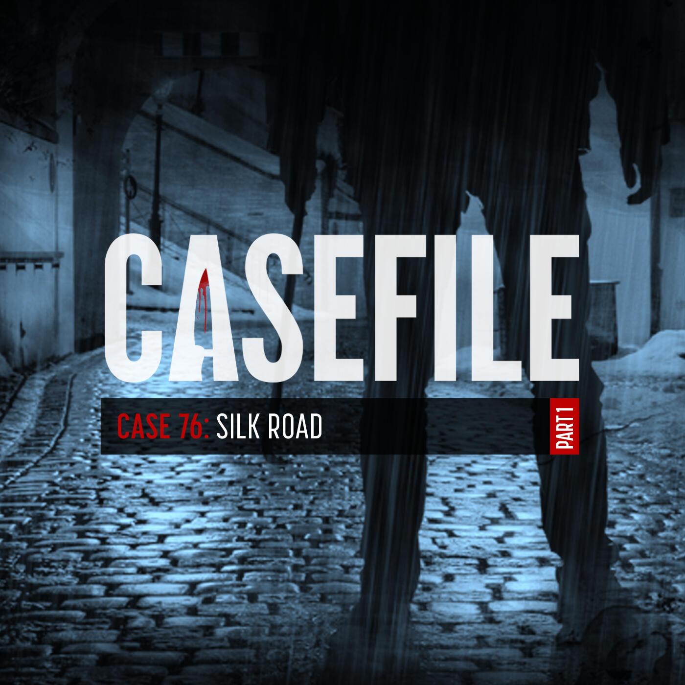 Case 76: Silk Road (Part 1)