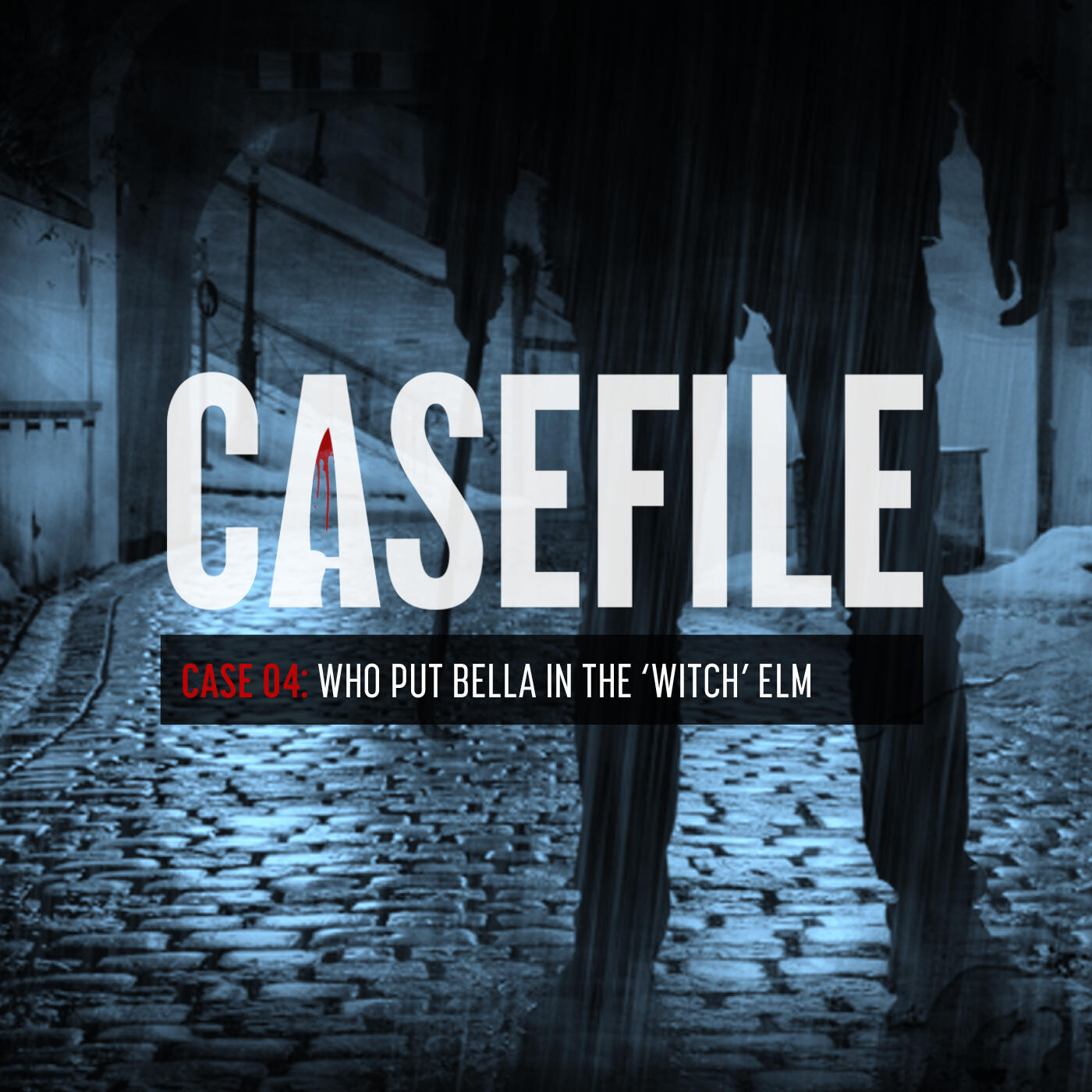 Case 04: Who Put Bella In The 'Witch' Elm