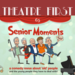Theatre First Senior Moments AB HQ
