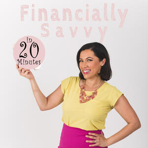 Financially Savvy in 20 minutes