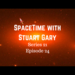 SpaceTime with Stuart Gary S21E24 AB HQ