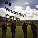 All Yesterday's Parties