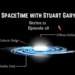 SpaceTime with Stuart Gary S21E28 AB HQ