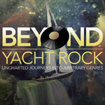 Beyond Yacht Rock