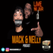 Mack & Nelly Podcast